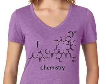 I love Chemistry shirt - Oxytocin Love Molecule - Chemistry Gift for Her