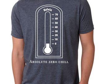 Funny Physics Gift, Absolute Zero Chill, Chemistry Gift, Funny Scientist Shirt, Physics Shirt, Chemistry Shirt