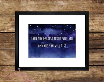 Printable Darkest Night Quote Watercolor Floral Instant Download 5X7