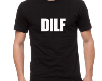Funny Dad Shirt- DILF