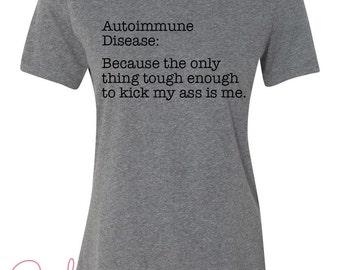 Women's T-shirt Autoimmune Disease