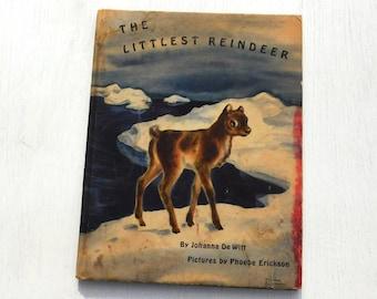 Vintage Children's Press The Littlest Reindeer by Johanna DeWitt - 1946 1st edition - from DustyMillerAntiques