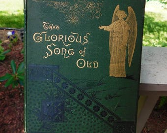 Vintage That Glorious Song of Old Poem Book by Edmund Hamilton Sears - 1883 - from DustyMillerAntiques