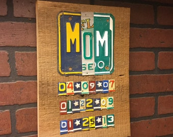 MOM Custom license plate sign with kids birth dates anniversary gift custom order Mothers Day gift Mom gift