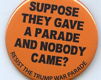 Resist the Trump War Parade button