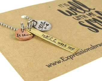 Hand Stamped Jewelry - It is Well with my Soul - Hand Stamped Necklace  - Bar Chain Necklace - Expressions Bracelets