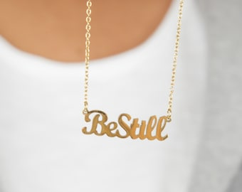 Gold Be Still Necklace   Stainless Steel Christian Quote Charm   Dainty Religious Layering Necklace   Psalm 46:10 Scripture Gift for Her