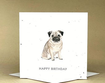 Plantable Eco-Friendly Seeded Card / Happy Birthday ... Pug
