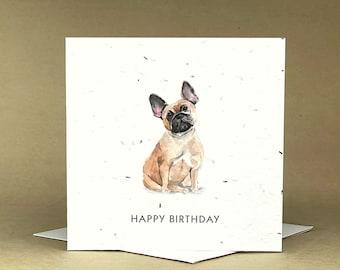 Plantable Eco-Friendly Seeded Card / Happy Birthday ... French Bulldog