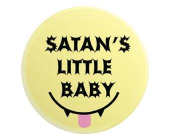 "Satan's Little Baby 2.25"" pinback button"
