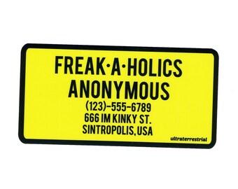 Freakaholics Anonymous vinyl sticker