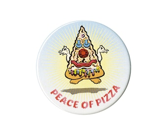 "pinback button- Peace of Pizza 2.25"" brooch"