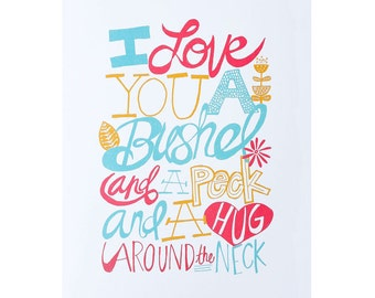 I Love You A Bushel & A Peck 12x18