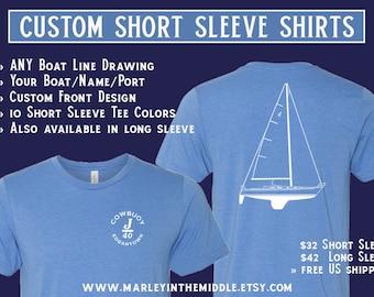 Custom Sailboat Short Sleeve Shirt, YOUR sailboat, Custom Boat Shirt, Sailing Gift, Sailboat Shirt, Boat Name Shirt