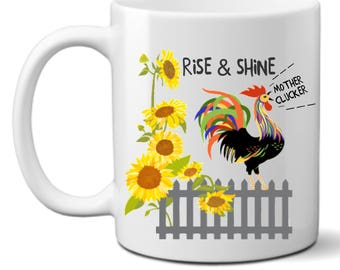 Rooster Funny Coffee Mug | Quote Mug | Funny Mugs | Profanity Mugs | Censored Gifts | Best Friends |  Rise and Shine | Mother Clucker | Gift