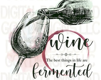 Best Things in Life Wine, Mom, Sublimation Download, Downloadable Prints, Sublimation Designs, File, Digital Download, Clipart, Graphics