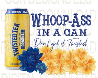 Can of Whoop Ass Tea, Downloads, Sublimation Download, Downloadable Prints, Sublimation Designs, File, Digital Download, Clipart, Graphics