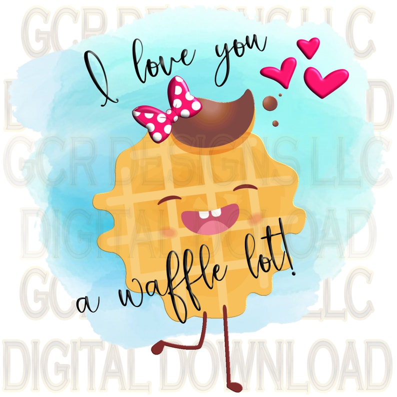 I Love you a Waffle Lot Boy Girl Instant Download image 0