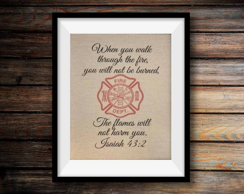 Firefighter Bible Verse  Isaiah 43:2  Firefighter Gift  image 0