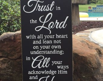 """Proverbs 3:5-6 Trust in the Lord with all your heart...Scripture Sign - 12"""" x 24"""""""