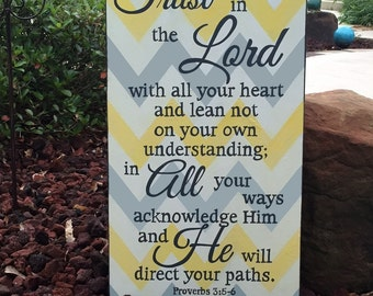 """CHEVRON Scripture Sign, Trust in the Lord with all your heart...Proverbs 3:5-6 - 14"""" x 24"""" SignsbyDenise"""