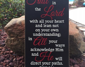 "Trust in the Lord with all your heart...Proverbs 3:5-6 Sign, Scripture Sign - 14"" x 24"" SignsbyDenise"
