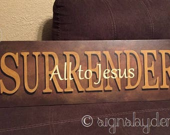 "Surrender All to Jesus Sign, Scripture Sign, 32"" x 10"" SignsbyDenise"