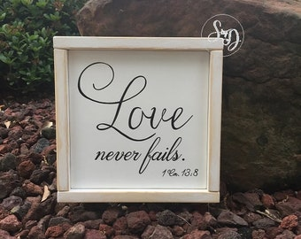 "Love never fails. 1 Corinthians 13:13 Scripture Sign - 9"" x 9"" x 3/4"" SignsbyDenise"