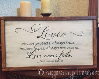 "Ready-to-Ship Love always...love never fails. 1 Corinthians 13:7-8 Scripture Sign - 22"" x 12"" SignsbyDenise"