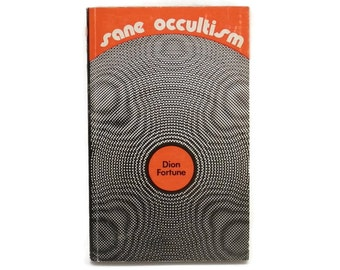 1974 Sane Occultism Occult Book by Dion Fortune Paperback Edition