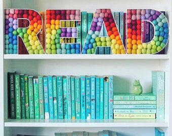 Custom READ Letters - Felt Ball Letters for Play Room, Reading Nook, Kids Room, Library - Kids 3D Wall Hanging or Shelf Sitters READ Sign