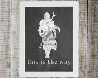The Mandalorian Print - 'this is the way'