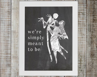 Nightmare Before Christmas Jack Skellington & Sally - 'we're simply meant to be'