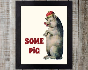 Charlotte's Web Inspired Vintage Styled Print - 'Some Pig'