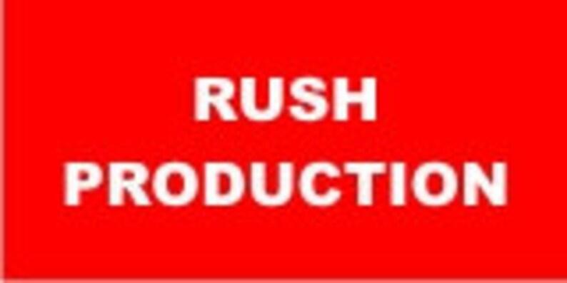 Rush Production Fee  Custom Cosie Rush  Personalized Rush Order