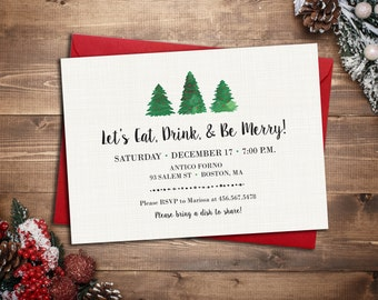 Christmas Trees Holiday Party Invitation || Eat, Drink, & Be Merry! Printable Invitation || Christmas Card