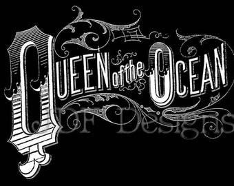 Instant Digital Download, Antique Victorian Graphic, Queen of the Ocean Text, Vintage Lettering, Printable Image, Typography, Sign, Banner