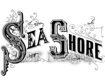 Instant Digital Download, Antique Victorian Graphic, Sea Shore Text, Vintage Lettering, Ocean, Printable Image, Typography, Sign, Banner