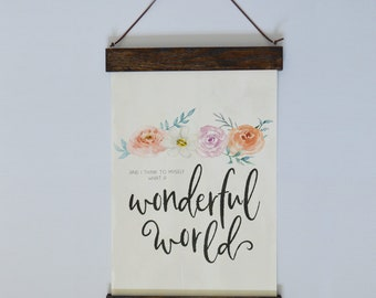 Wonderful World Art with Wood Poster Hanger
