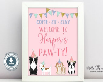 Puppy Dog Birthday Party Welcome Sign, Editable Printable, Adopt a Pet, Adoption, Girl, Instant Download, Come, Sit, Stay, Doggy Paw-ty