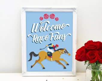 Kentucky Derby Party Sign, Printable, Welcome Race Fans, Horse Race Decoration, Decor, Run for the Roses, Racing, Jockey, Instant Download