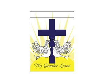 No Greater Love Garden Flag - Made in the USA!
