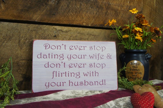 Dating your wife