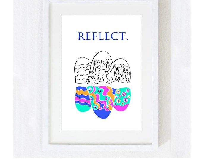 "Inspirational Quote ""Reflect"" / Motivational Spiritual Yoga Meditation / Graduation Office / Illustration Colorful Print at Home Artwork"
