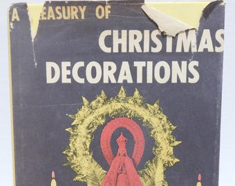 Vintage 1957 A Treasury of Christmas Decorations Book