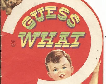 Vintage 1953 Whitman Children's Book GUESS WHAT?