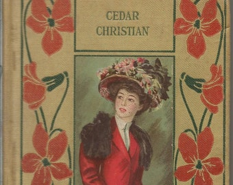 Antique The Cedar Christian by THeodore L. Cuylep Book 1891