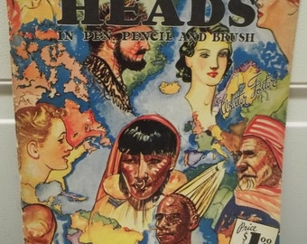 Vintage 101 Heads in Pen, Pencil, and Brush Published by Walter T Foster