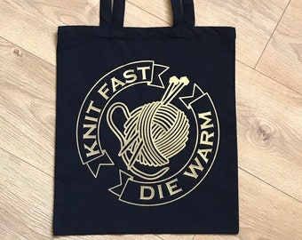 Knit Fast, Die Warm, Funny knitting tote bag