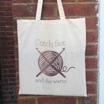 Stitch Fast, Die Warm, Funny Crochet tote bag